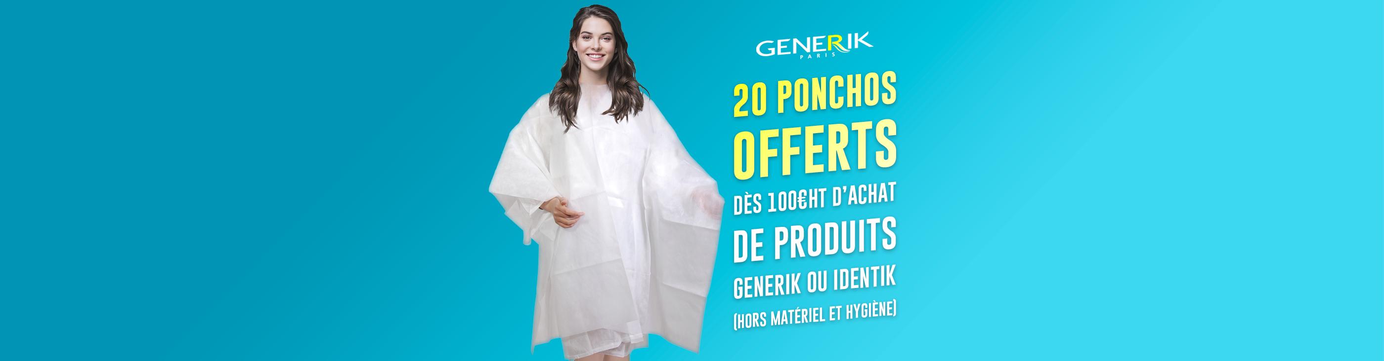 PROMO : 20 ponchos jetables offerts dès 100€ht d'achat de produits GENERIK ou Identik (hors matériel et hygiène)